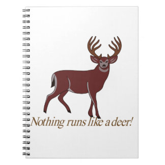 Nothing Runs like a Deer Note Books