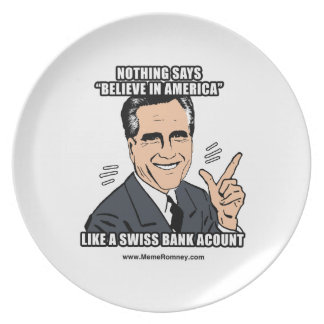 NOTHING SAYS BELIEVE IN AMERICA LIKE A SWISS BANK PARTY PLATE