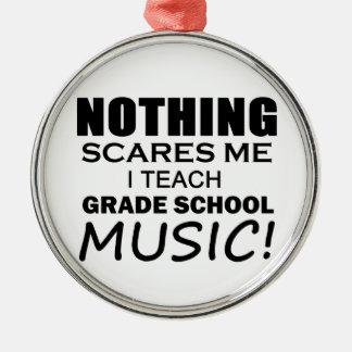 Nothing Scares Me Grade School Music Metal Ornament