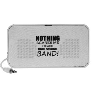 Nothing Scares Me! High School Band Laptop Speakers