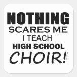 Nothing Scares Me High School Choir Sticker