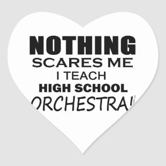 Nothing Scares Me High School Orchestra Heart Sticker