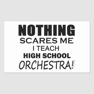 Nothing Scares Me High School Orchestra Rectangular Sticker