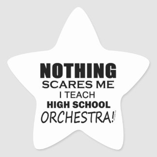 Nothing Scares Me High School Orchestra Star Sticker