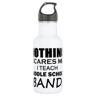 Nothing Scares Me Middle School Band Water Bottle