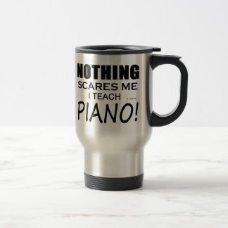 Nothing Scares Me Piano 15 Oz Stainless Steel Travel Mug
