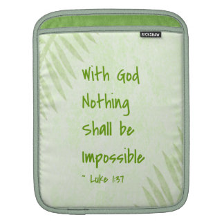 Nothing Shall Be Impossible Palm iPad Sleeves