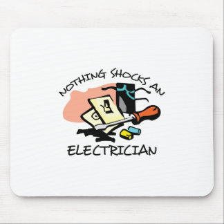 NOTHING SHOCKS ELECTRICIAN MOUSE PAD