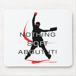 Nothing soft mouse pad