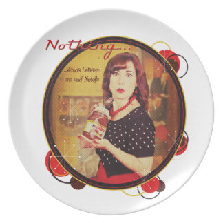 Nothing...stands between me and Nutella Melamine Plate