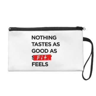 Nothing Tastes as Good as FIT feels - Inspiration Wristlet Purse