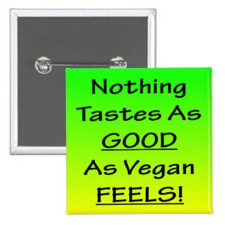 Nothing Tastes As Good Green/Black Square Badge Pinback Button