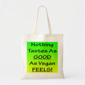 Nothing Tastes As Good Green/Black Tote Bag