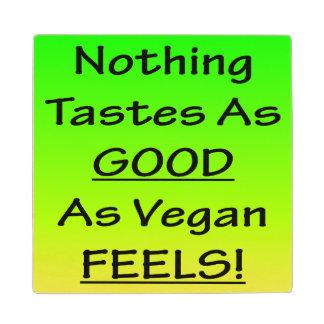 Nothing Tastes As Good Green/Black Wood Coaster