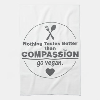 Nothing Tastes Better Than Compassion Go Vegan Kitchen Towel
