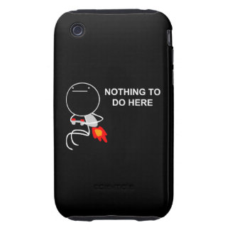 Nothing To Do Here - iPhone 3G/3GS Black Case iPhone 3 Tough Cases
