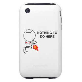 Nothing To Do Here - iPhone 3G/3GS Case iPhone 3 Tough Cover