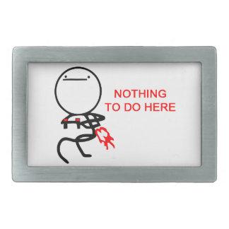 Nothing to do here - meme rectangular belt buckles