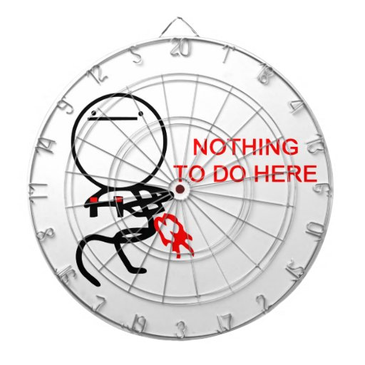 Nothing to do here - meme dartboard with darts