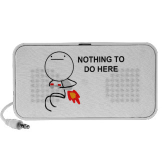 Nothing To Do Here - Portable Speaker