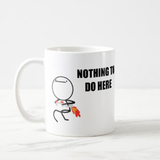 Nothing To Do Here Rage Face Meme Mugs