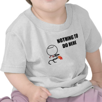Nothing To Do Here Rage Face Meme Tee Shirts