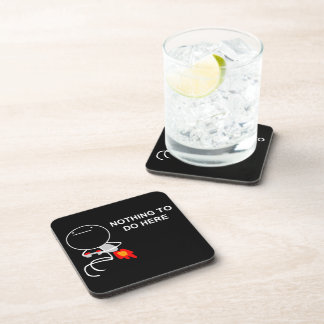 Nothing To Do Here - set of 6  Black Cork Coasters