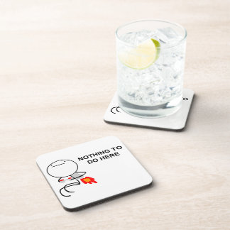 Nothing To Do Here - set of 6 Cork Coasters