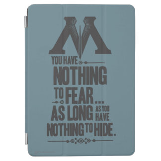 Nothing to Fear - Nothing to Hide iPad Air Cover