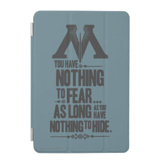 Nothing to Fear - Nothing to Hide iPad Mini Cover