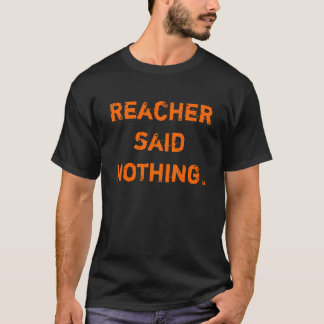 Nothing to Lose, Lee Child's Reacher T-Shirt