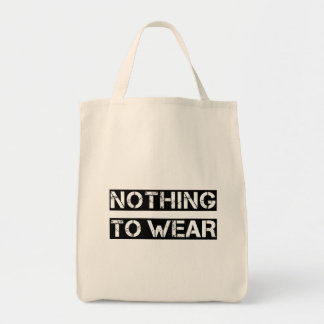 Nothing to wear tote bag