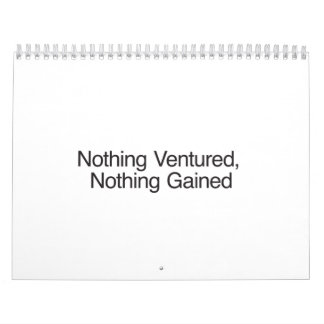 Nothing Ventured, Nothing Gained.ai Calendar