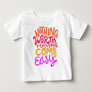 Nothing worth Doing Tee Shirts