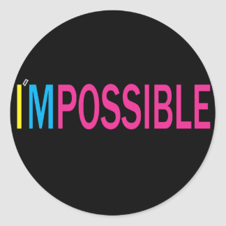 Nothing's Impossible Classic Round Sticker