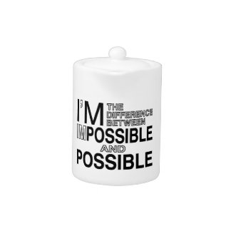 Nothings Impossible Teapot