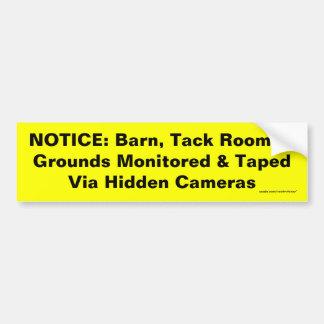 NOTICE: Barn, Tack Room, & Grounds Monitored & ... Bumper Sticker