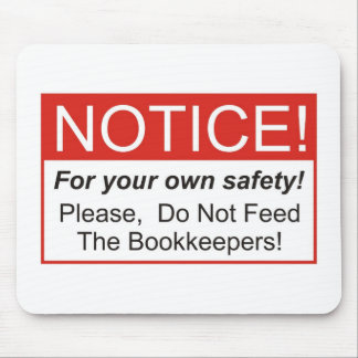 Notice / Bookkeeper Mouse Pad