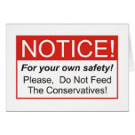 Notice / Conservatives Greeting Card