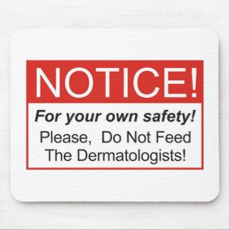Notice / Dermatologist Mouse Pad