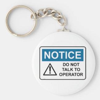 NOTICE Do Not Talk To Operator Keychain