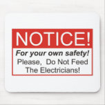 Notice / Electrician Mouse Pad
