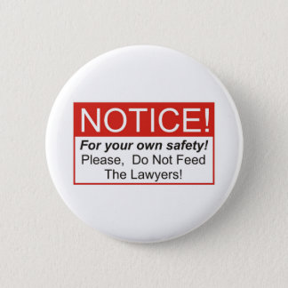 Notice / Lawyer Button