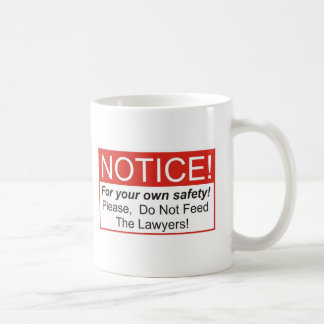 Notice / Lawyer Coffee Mug