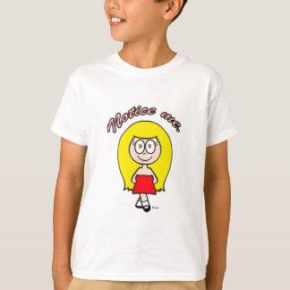 Notice me cute girl blonde T-Shirt