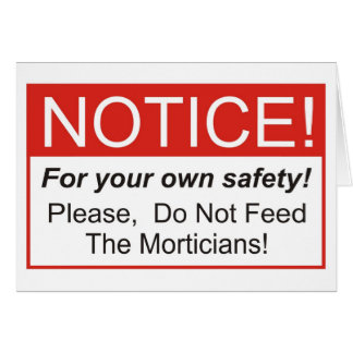 Notice / Mortician Greeting Cards