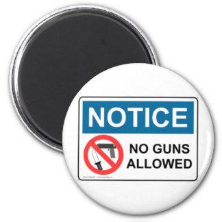 NOTICE NO GUNS ALLOWED MAGNET