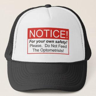 Notice / Optometrist Trucker Hat