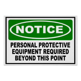 NOTICE - PPE REQUIRED BEYOND THIS POINT POSTER