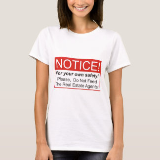 Notice / Real Estate Agent T-Shirt